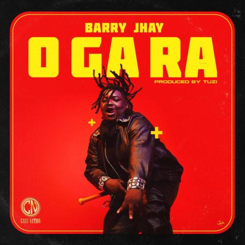 Barry Jhay – O Ga Ra (Prod. Tuzi)