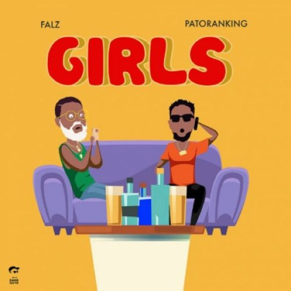 "Falz – ""Girls"" ft. Patoranking"