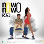"""KAJ – """"Nowo Nowo"""""""