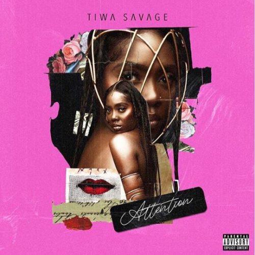 """Tiwa Savage - """"Attention"""""""