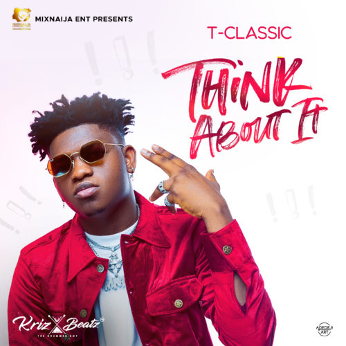 "T Classic - ""Think About It"""