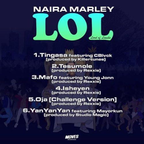 """[Full EP] Naira Marley – """"LOL"""" (Lord Of Lamba) EP 4"""