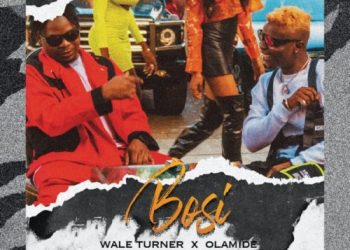 "Wale Turner  ""Bosi"" ft. Olamide (Prod. Rexxie) « tooXclusive"