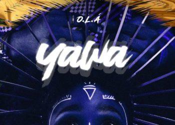 O.L.A - Get The Bag & Yawa « tooXclusive