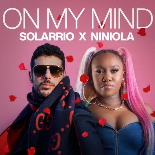 "Solarrio X Niniola - ""On My Mind"""