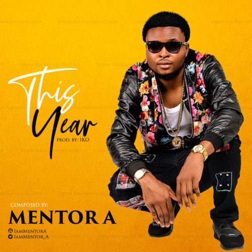 "Mentor A – ""This Year"""