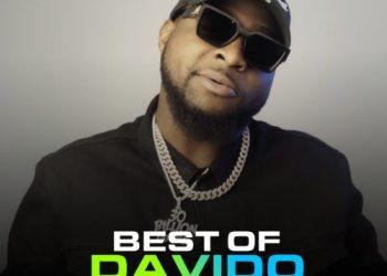 """Best Songs Of """"Davido"""" 2019 « tooXclusive"""