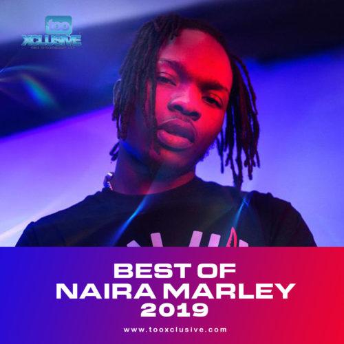 Best Of Naira Marley 2019