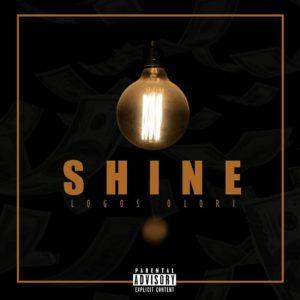 "Logos Olori – ""Shine"" (Prod. Magicsticks)"