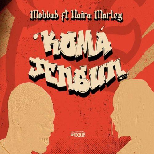 """Mohbad x Naira Marley – """"Koma Jensun"""""""