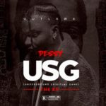 """Dessy Releases New EP Titled """"USG"""" (Underground Spiritual Game) featuring Olamide"""