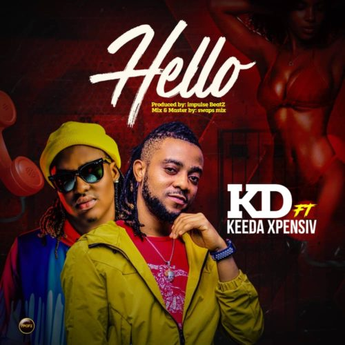"KD - ""Hello"" ft. Keeda Xpensiv"