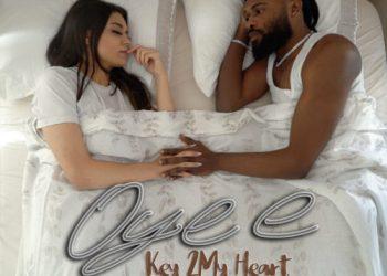"Oyee - ""Key 2 My Heart"" « tooXclusive"