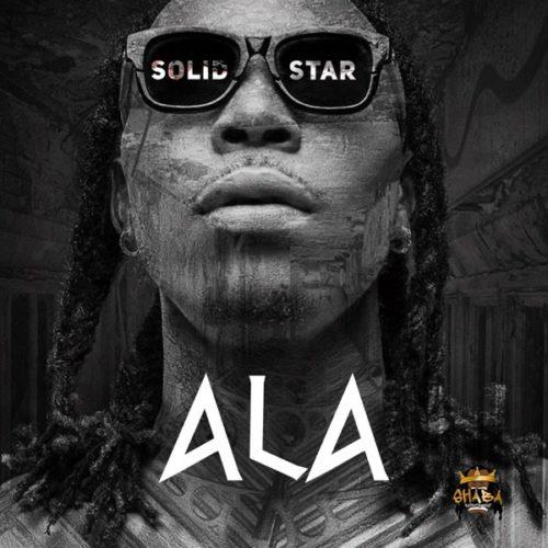 "Download music: Solidstar – ""Ala"""