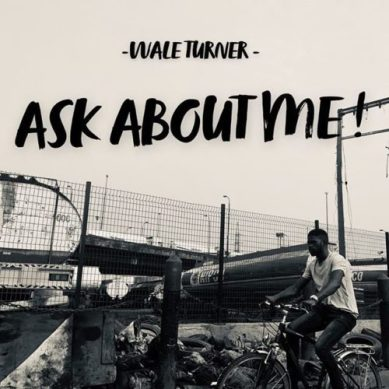 """Download music: Wale Turner – """"Ask About Me!"""""""