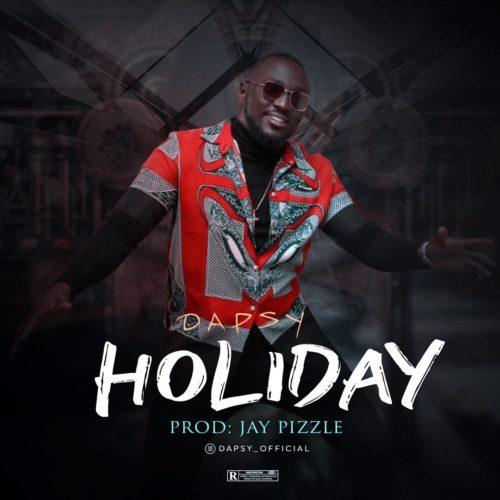 """Dapsy - """"Holiday"""" « tooXclusive"""