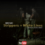 """Brymo – """"Strippers + White Lines"""""""