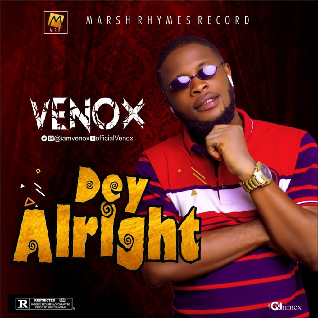 "Venox - ""Dey Alright"" « tooXclusive"