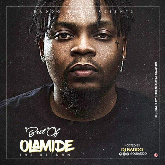 Dj Baddo Best Of Olamide [The Return] Mix