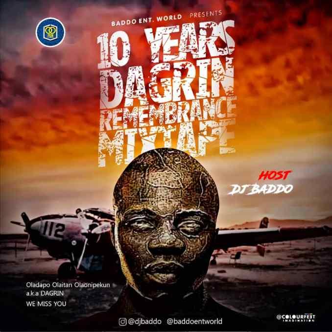 """[Mixtape] DJ Baddo – """"Best Of Dagrin"""""""