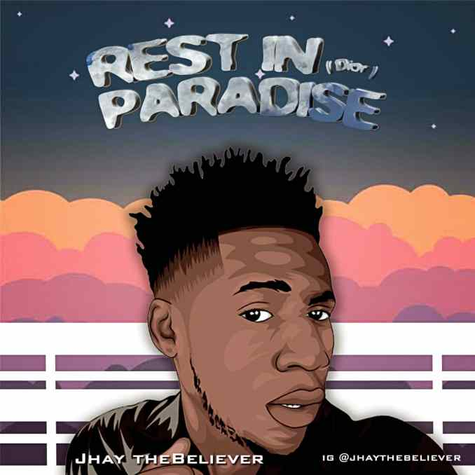 "Jhay TheBeliever – ""Rest In Paradise (Dior)"""