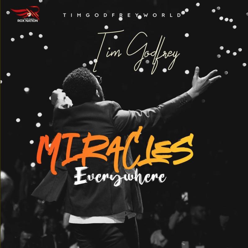 "[Video + Audio] Tim Godfrey - ""Miracles Everywhere"" « tooXclusive"