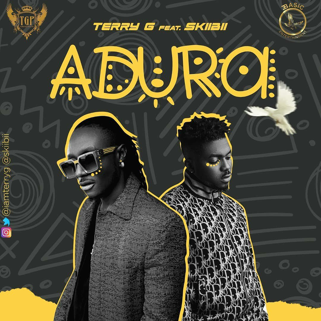"Terry G  ""Adura"" ft. Skiibii (Prod. Young John) « tooXclusive"