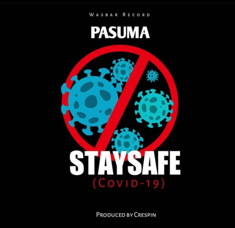 "Pasuma – ""Stay Safe"" Mp3 Download"