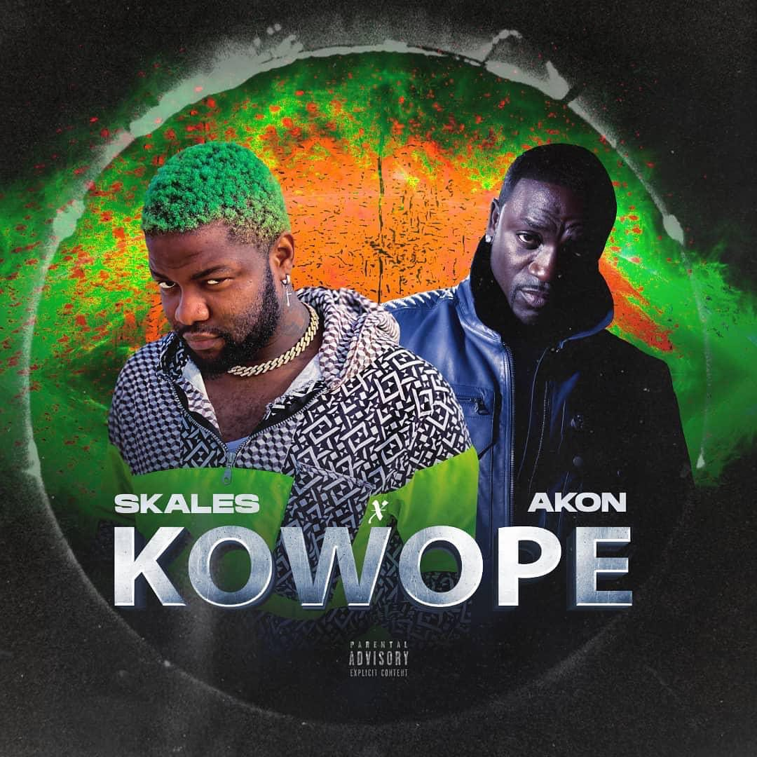 "[Lyrics] Skales  ""Kowope"" ft. Akon « tooXclusive"