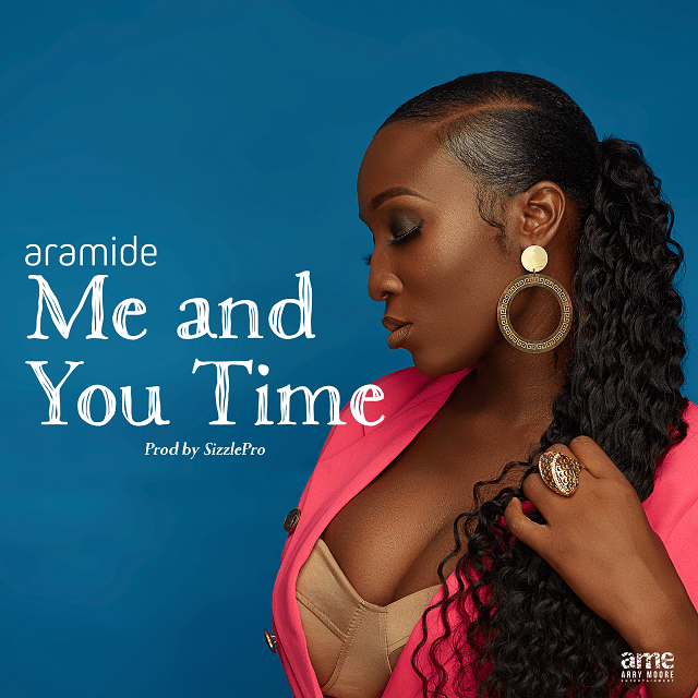 [Music] Aramide – Me and You Time