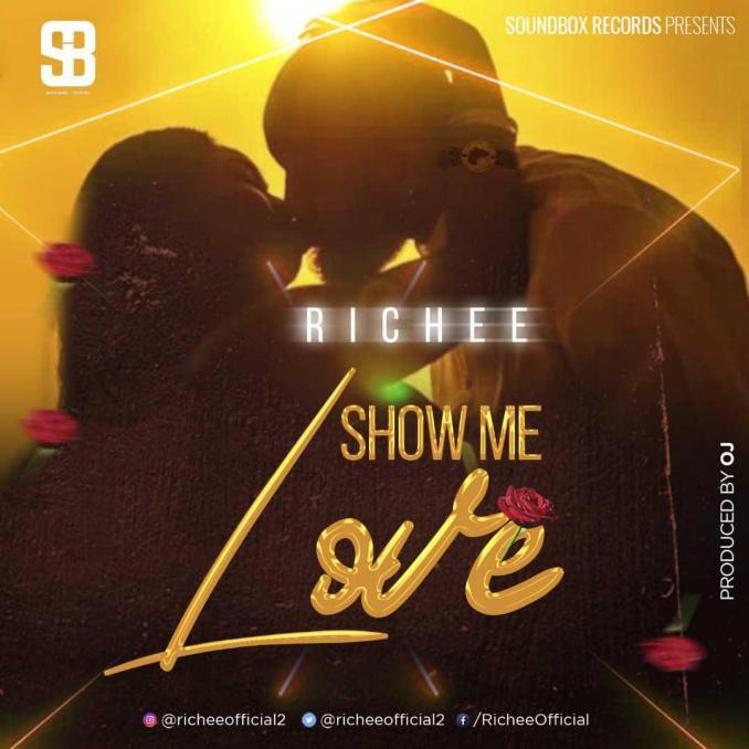 """Richee – """"Show Me Love"""""""