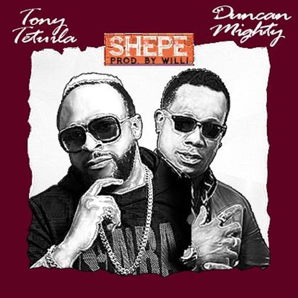 Tony Tetuila x Duncan Mighty – Shepe