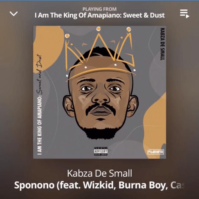 "Kabza De Small  ""Sponono"" ft. Wizkid, Burna Boy, Cassper Nyovest, Madumane « tooXclusive"