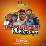 "DJ Macb – ""Entanglement Vibe"" Mixtape"