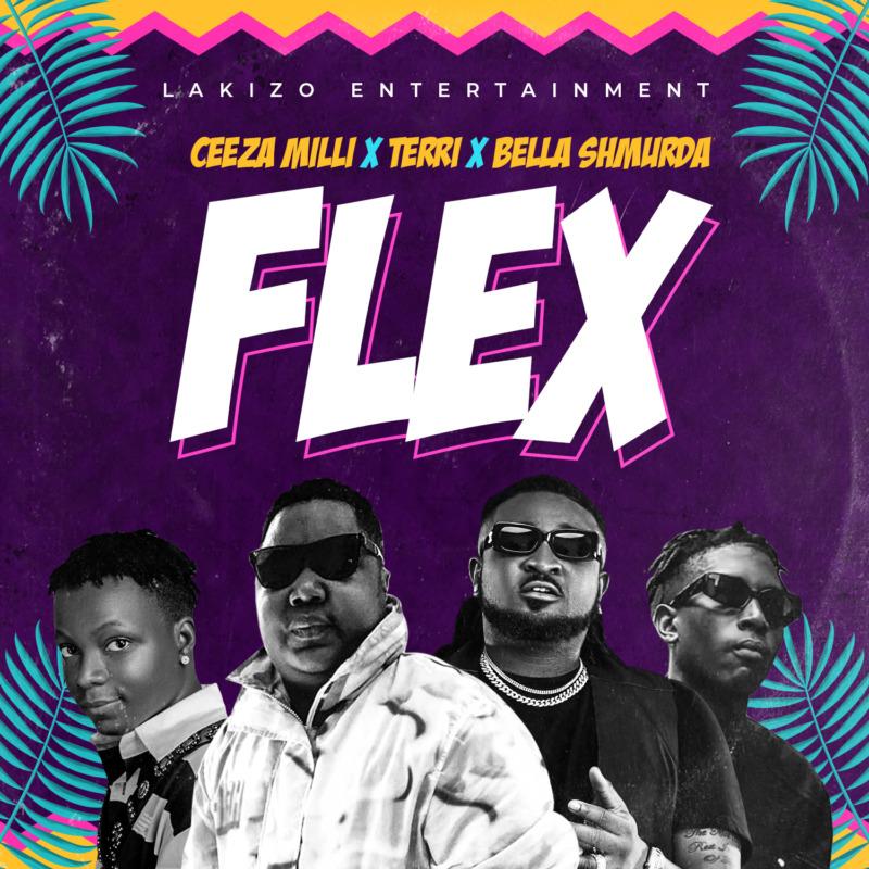"Lakizo Entertainment Presents; Ceeza Milli X Terri X Bella Shmurda - ""Flex"" « tooXclusive"