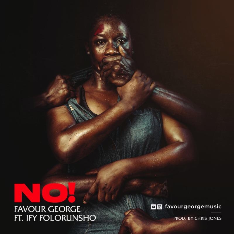 """Favor George - """"No"""" ft. Ify Folorunsho « tooXclusive"""