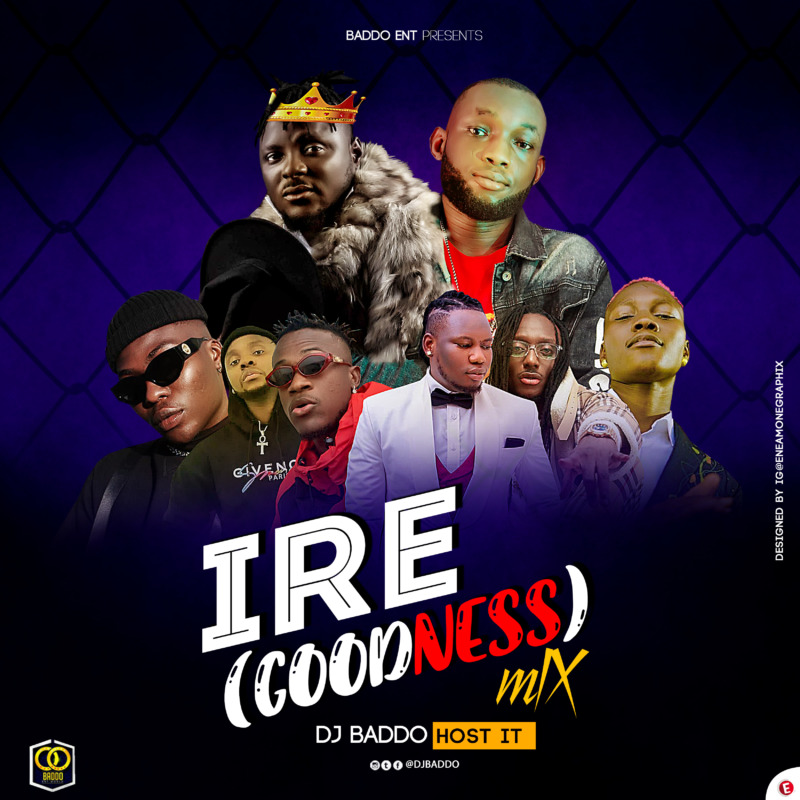 "DJ Baddo - ""IRE"" (Goodness) Mix « tooXclusive"