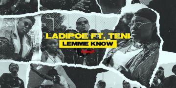 "LadiPoe  ""Lemme Know"" (Remix) ft. Teni « tooXclusive"