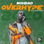 """Mohbad – """"Overhype Lyrics"""""""