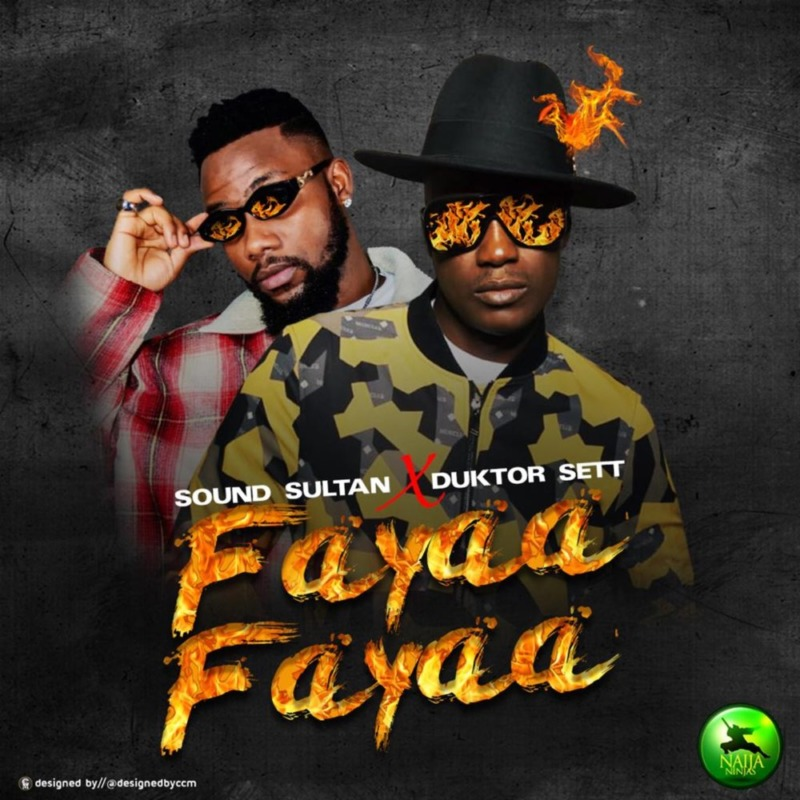 "Sound Sultan  ""Fayaa Fayaa"" ft. Duktor Sett « tooXclusive"
