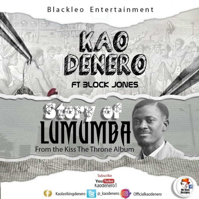 "[Video] Kao Denero -""Story Of Lumumba"" ft. Block Jones"