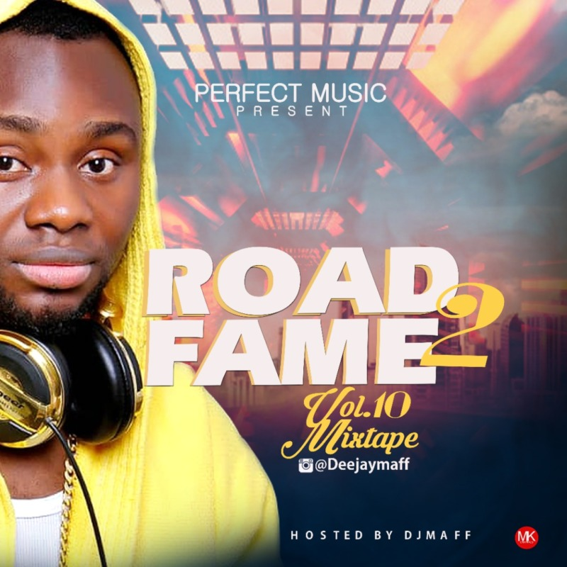 "DJ Maff - ""Road2Fame Mixtape"" Vol. 10 « tooXclusive"