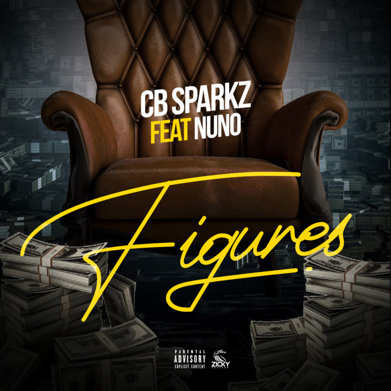 "CB Sparkz - ""Figures"" ft. Nuno « tooXclusive"