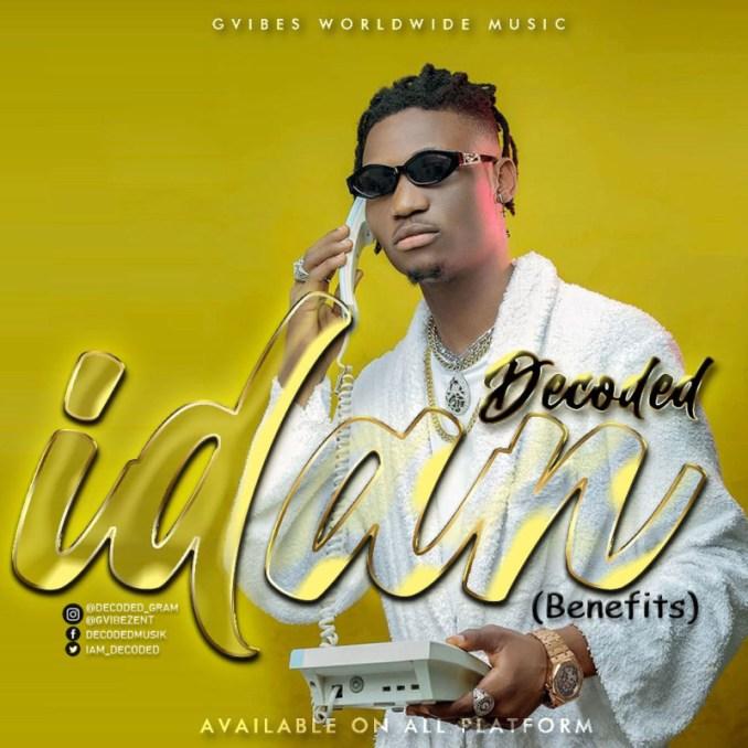 "Decoded – ""Idan"" (Benefits)"