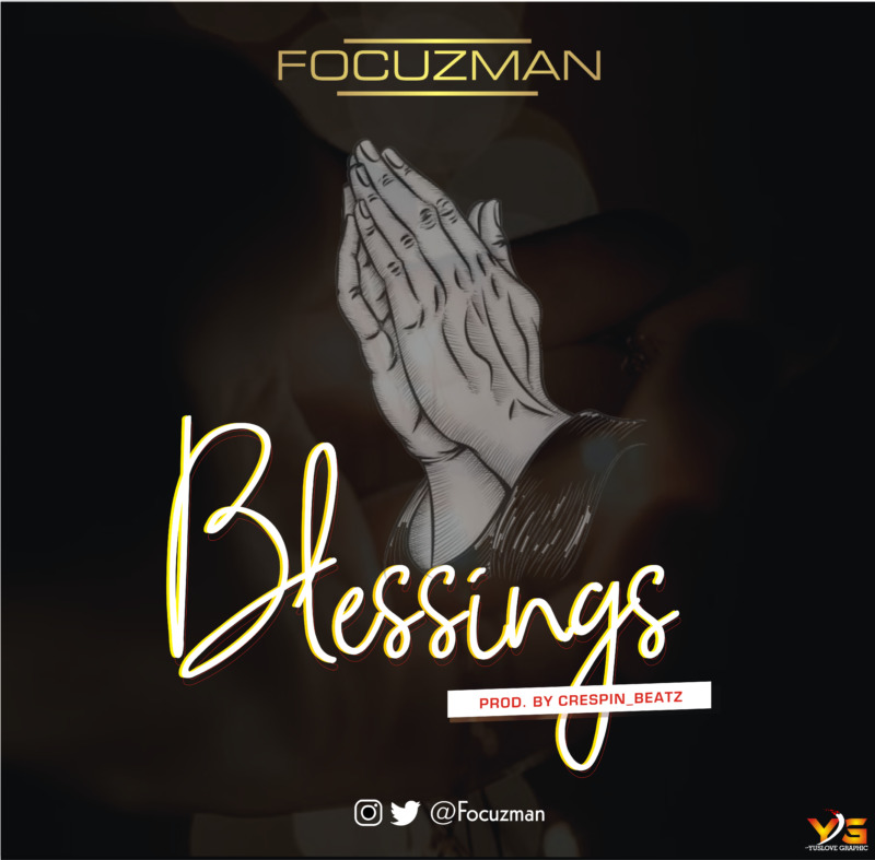 Focuzman Blessings