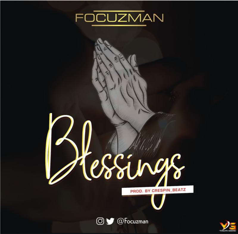Focuzman Blessings