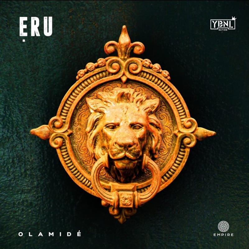 "Download music: Olamide – ""Eru"""
