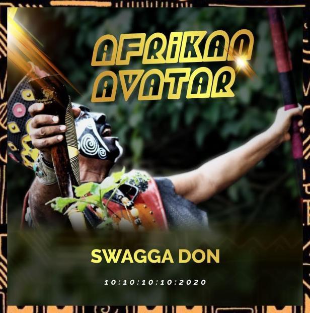 [Album] Swagga Don – Afrikan Avatar 1