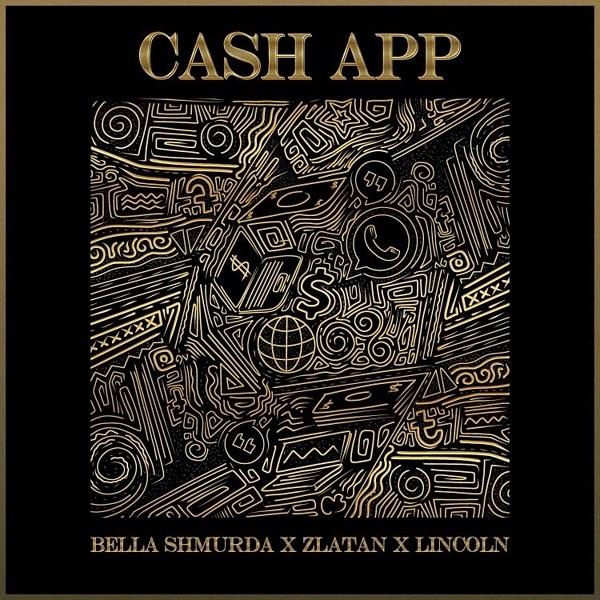 Bella Shmurda Zlatan Lincoln Cash App Lyrics