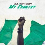"Junior Boy – ""My Country"" (Prod. by Spiritual Beatz)"